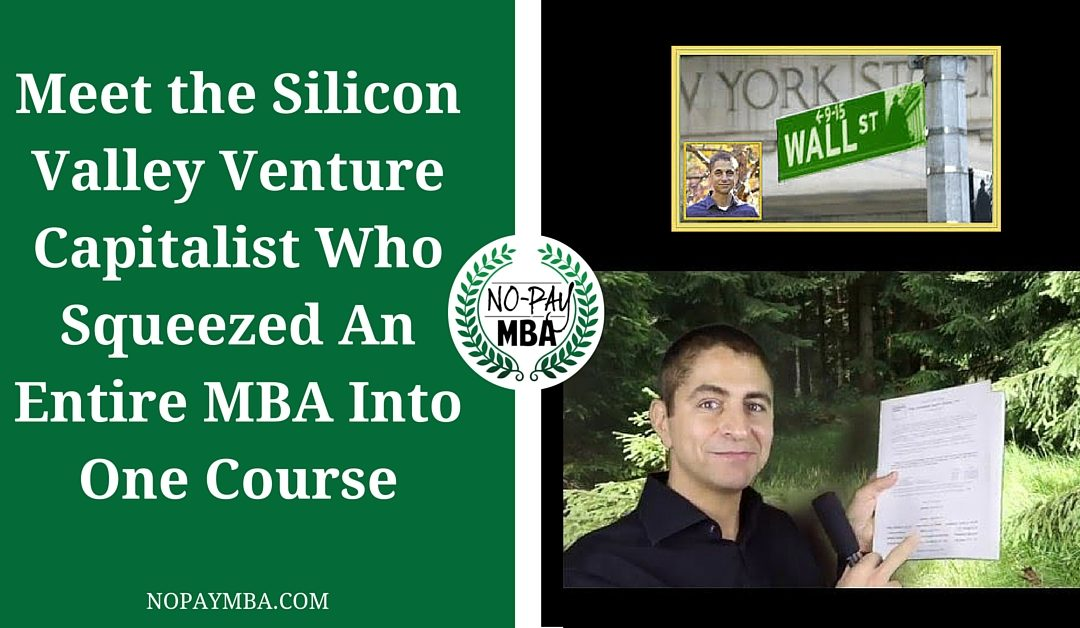Meet the Silicon Valley VC Who Squeezed An Entire MBA Into One Course