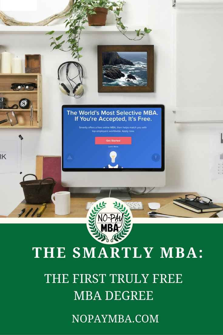the first truly mba degree no pay mba the mba has finally arrived over the past several years we ve seen a variety of business education options tailored toward price sensitive students