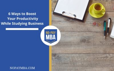 6 Ways to Boost Your Productivity While Studying Business