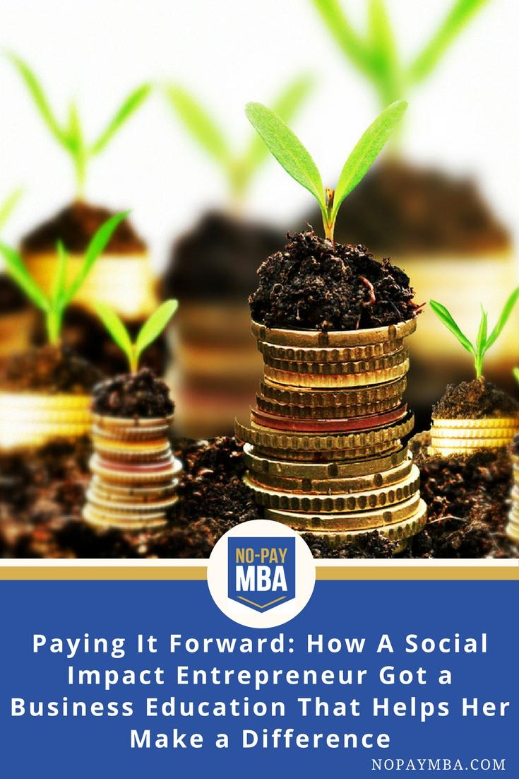 A Social Impact Entrepreneur's Business Education | No-Pay MBA