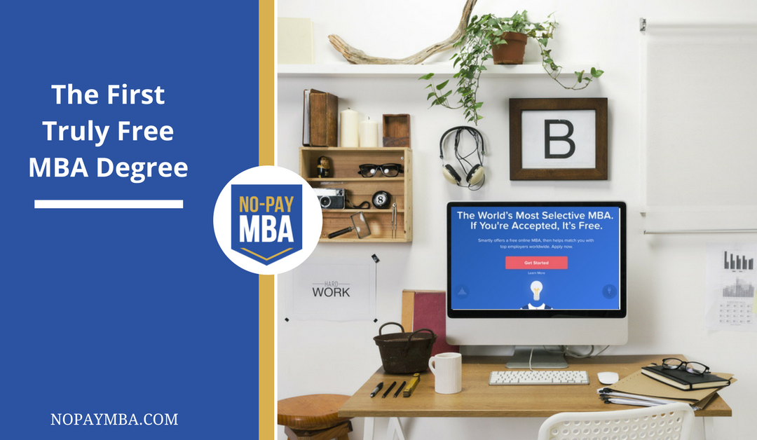 The First Truly Free MBA Degree
